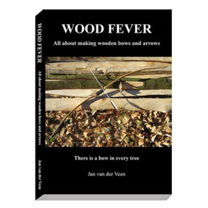 WOOD FEVER. All about making wooden bows and arrows